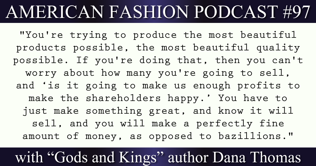 gods and kings author dana thomas on american fashion podcast episode 97