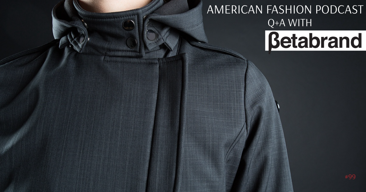 Betabrand on American Fashion Podcast episode 99