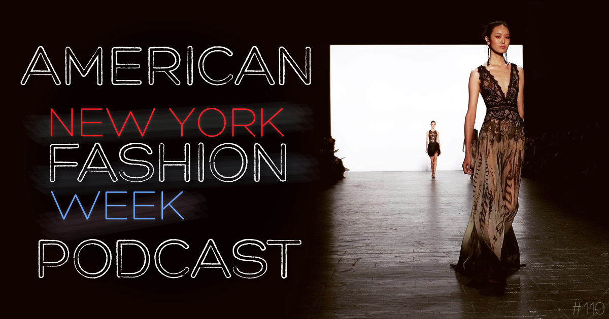 Ranting about Fashion Week, with Charles Beckwith and Richard Spiegel... Damn The Fashion Week, Full Speed Ahead