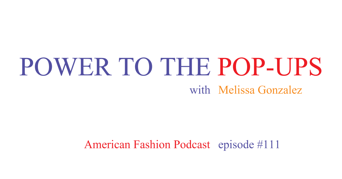 Fashion Pop-Up Store Strategy with Melissa Gonzales of Lion'esque Group