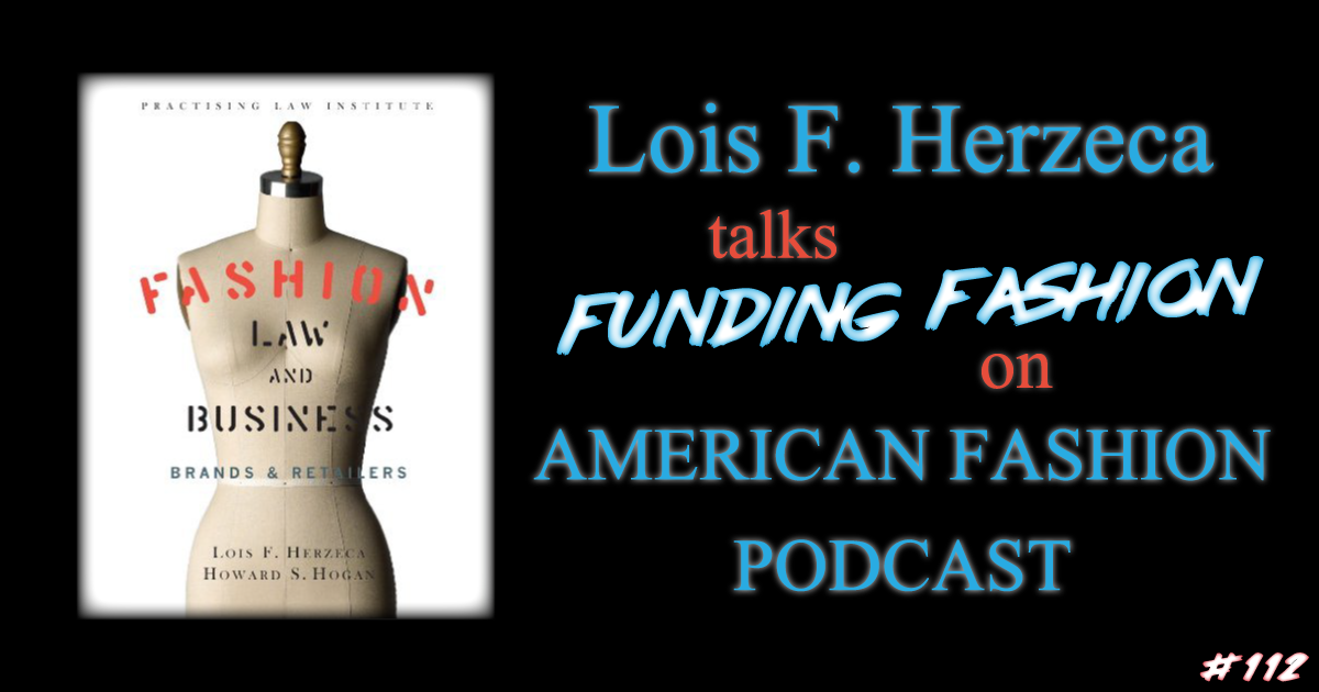 How To Fund A Fashion Business with Lois Herzeca