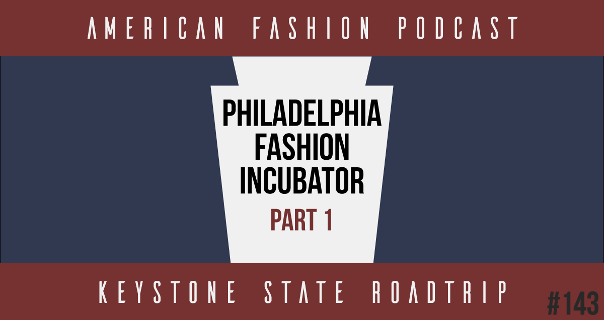 Philadelphia Fashion Incubator
