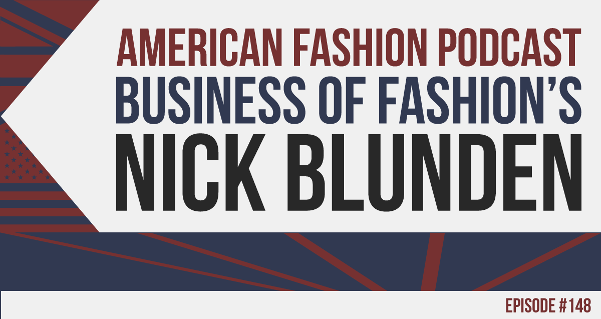 Nick Blunden, Business of Fashion Professional