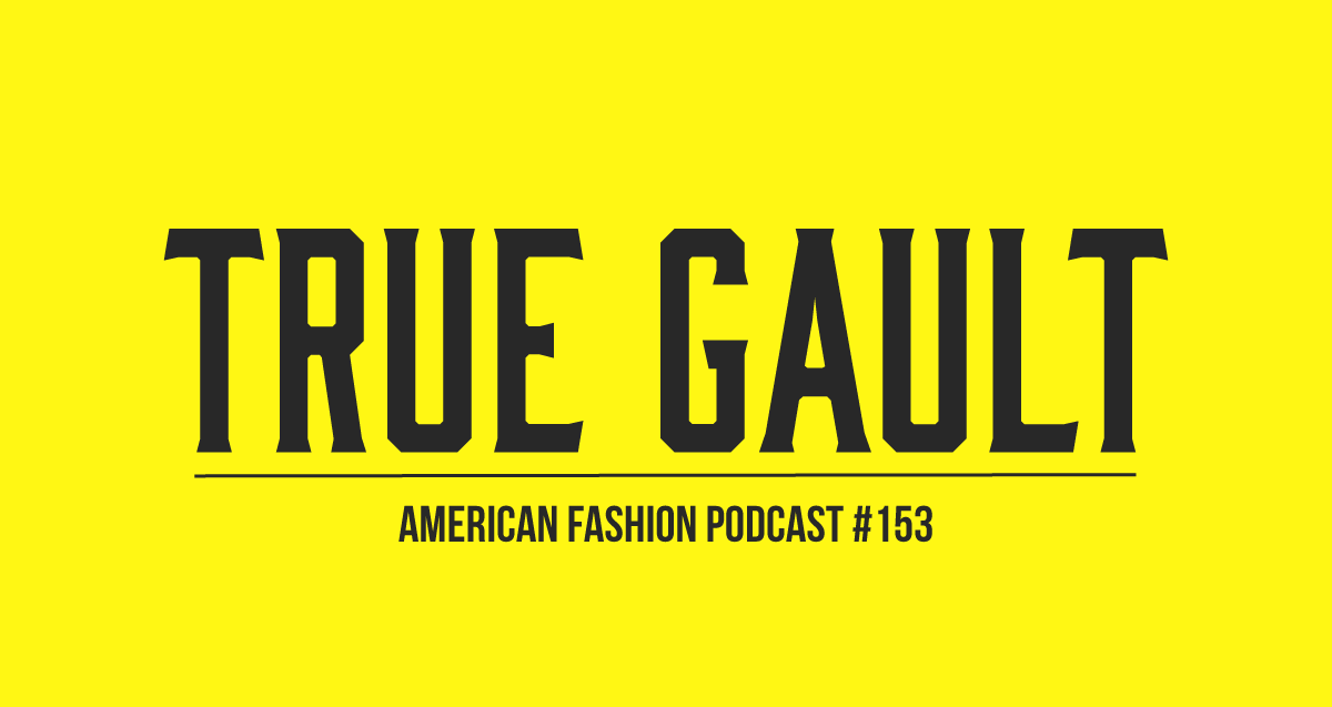 Fashiontech: True Gault CEO Sandra Gault on American Fashion Podcast