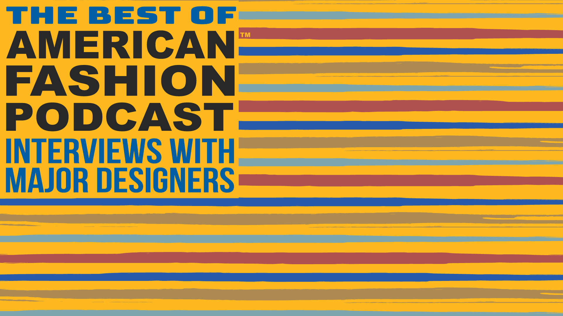 The Best of American Fashion Podcast - Major Designers