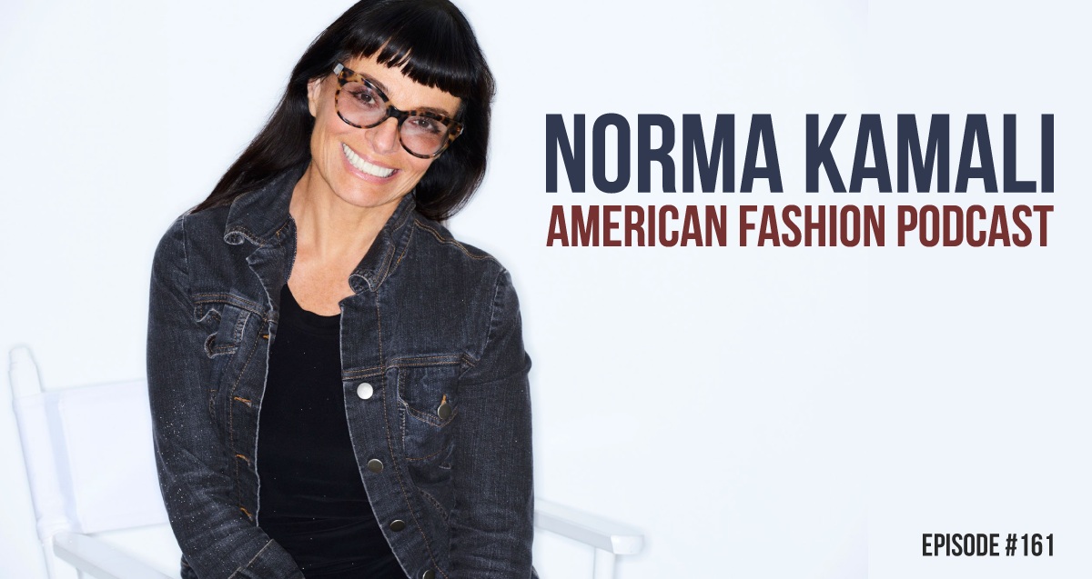 The Best of American Fashion Podcast - Major Designers - Norma Kamali Podcast Interview